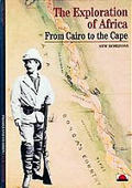 Exploration Of Africa From Cairo To The Cape
