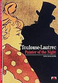 Toulouse Lautrec Painter Of The Night