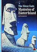 Silent Gods Mysteries of Easter Island
