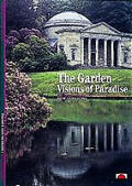 Garden Visions Of Paradise