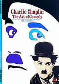 Charlie Chaplin Art of Comedy