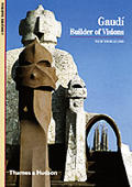 Gaudi Builder of Visions
