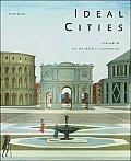 Ideal Cities Utopianism & The UnBuilt Environment