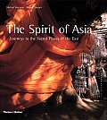 Spirit Of Asia Journeys To The Sacred
