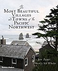 Most Beautiful Villages & Towns of the Pacific Northwest