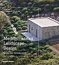 Mediterranean Landscape Design: Vernacular Contemporary