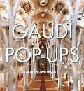 Gaudi Pop Ups