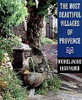 The Most Beautiful Villages of Provence (Most Beautiful Villages)