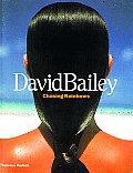 David Bailey: Chasing Rainbows by Robin Muir