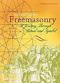 Freemasonry A Journey Through Ritual & Symbol