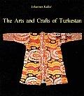 Arts & Crafts Of Turkestan
