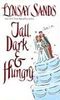 Tall Dark & Hungry