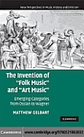 "The Invention of ""Folk Music"" and ""Art Music"""