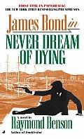 Never Dream Of Dying James Bond