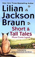 Short & Tall Tales Moose County Legends Collected by James Mackintosh Qwilleran