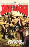 Jake Logan #330: Slocum and the Border War