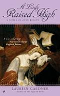 Lady Raised High Novel Of Anne Boleyn