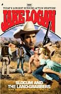 Jake Logan #333: Slocum and the Land-Grabbers