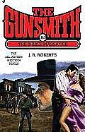 Gunsmith #340: The Bisbee Massacre