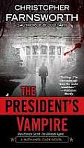 Presidents Vampire Nathaniel Cade Book 2
