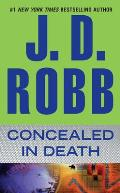 In Death #38: Concealed in Death