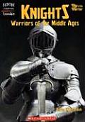 Knights Warriors Of The Middle Ages