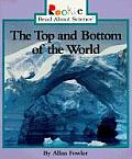 The Top and Bottom of the World
