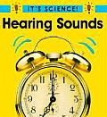 Hearing Sounds Its Science