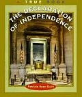Declaration of Independence (True Books: American History)