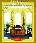 Presidency True Books Government