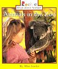 Animals in the Zoo (Rookie Read-about Science) Cover