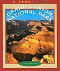 Grand Canyon National Park (True Books: National Parks)