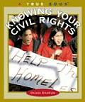 Know Your Civil Rights (True Book: Civics)