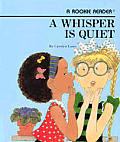 A Whisper Is Quiet (Rookie Readers: Level B)