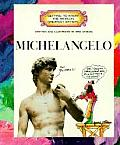 Michelangelo Getting To Know The World