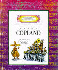 Aaron Copland (Getting to Know the World's Greatest Composers)