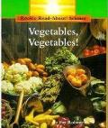 Vegetables, Vegetables (Rookie Read-About Science)