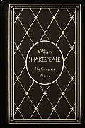 William Shakespeare: The Complete Works of