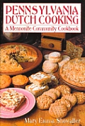 Pennsylvania Dutch Cooking A Mennonite C