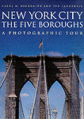 New York City: A Photograghic Tour (Photographic Tour)