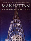 Manhattan: A Photographic Tour (Photographic Tour)