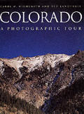 Colorado: A Photographic Tour (Photographic Tour)