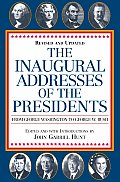 Inaugural Addresses Of The Presidents