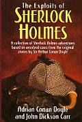 Exploits Of Sherlock Holmes A Collection