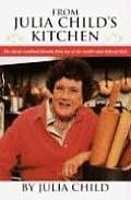 From Julia Childs Kitchen