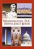 Washington Dc Trivia Fact Book