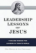 Leadership Lessons Of Jesus Timeless Wis