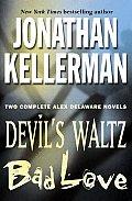 Devils Waltz & Bad Love Jonathan Kellerman Omnibus