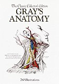 Grays Anatomy The Classic Collectors Edition