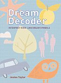 Dream Decoder: Interpret Over 1,000 Dream Symbols Cover